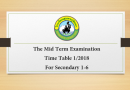 The Mid Term Examination Time Table 1/2018